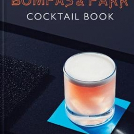 The Bompas & Parr Cocktail Book